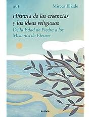 Historia de las creencias y las ideas religiosas I: De la Edad de Piedra a los Misterios de Eleusis (Contextos)