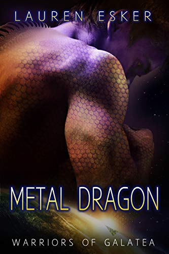 Metal Dragon (Warriors of Galatea Book 2)