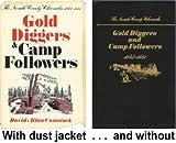 Gold Diggers and Camp Followers, 1845-1851, David Allan Comstock, 0933994028