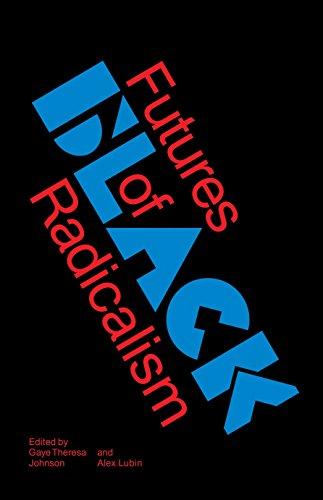 Futures of Black Radicalism