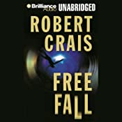 Free Fall: An Elvis Cole - Joe Pike Novel, Book 4 | Robert Crais