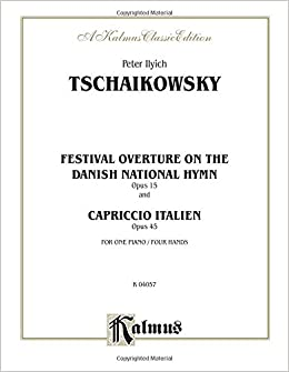 Book Festival Overture on the Danish National Hymn, Op. 15, and Capriccio Italien, Op. 45: Comb Bound Book (Kalmus Edition)