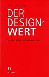 Der Designwert: Eine neue Strategie der Unternehmensführung