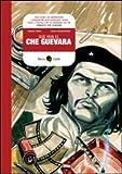 Que viva Che Guevara