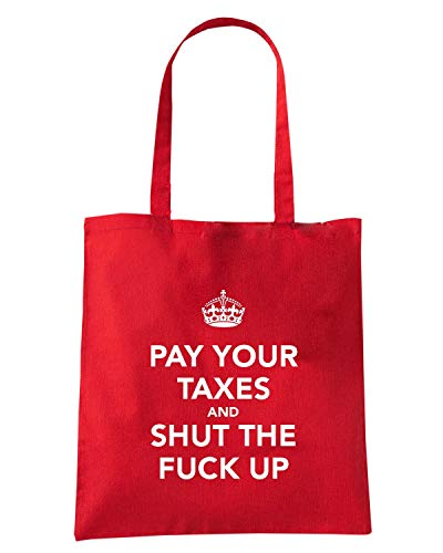AND SHUT Speed UP TKC4017 CALM Borsa FUCK YOUR AND KEEP Rossa TAXES PAY Shirt THE Shopper BBwCqxpP7