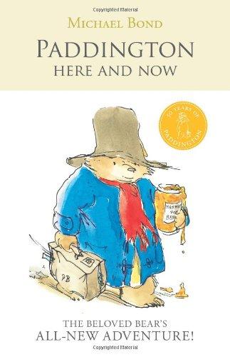 Read Online Paddington Here and Now (Paddington Chapter Books) ebook