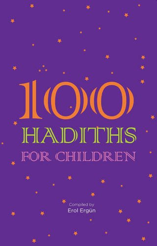 100 Hadiths for Children by Tughra Books
