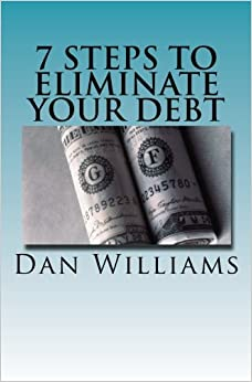 Book 7 Steps to Eliminate Your Debt (Sense and Money) (Volume 1)