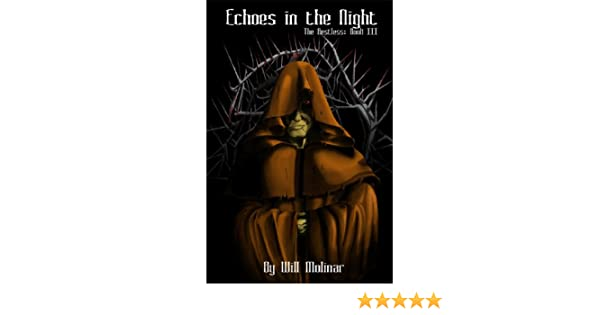 Echoes in the Night (The Restless Book 3)
