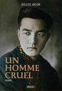 Un homme cruel, Jacob, Gilles