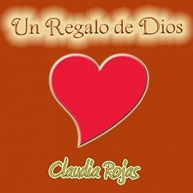 un regalo de dios claudia rojas from the album un regalo de dios march