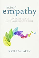 What if there were a single skill that could directly and radically improve your relationships and your emotional life? Empathy, teaches Karla McLaren, is that skill. With The Art of Empathy, she teaches us how to perceive and feel the experiences of...