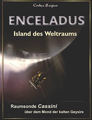 Enceladus - Island des Weltraums: Raumsonde Cassini über dem Mond der kalten Geysire