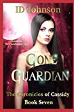 Gone Guardian (The Chronicles of Cassidy)