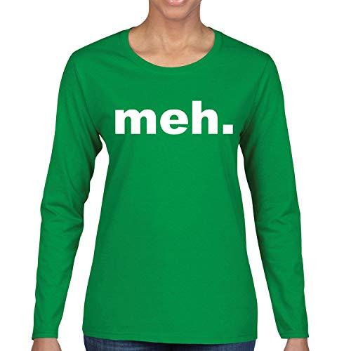 Donkey Threads Meh. Funny Womens Long Sleeve Graphic T-Shirt, Kelly, Medium