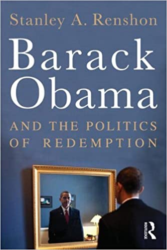 Book Barack Obama and the Politics of Redemption by Stanley A. Renshon (2011-10-26)
