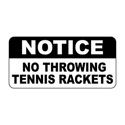 Notice No Throwing Tennis Rackets Retro Vintage Style Sign Vinyl Sticker Decal 8