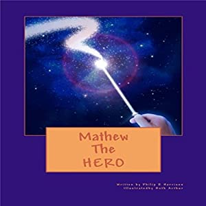 Mathew the Hero Audiobook
