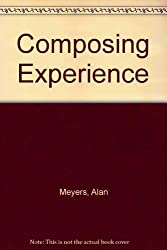 Composing Experience