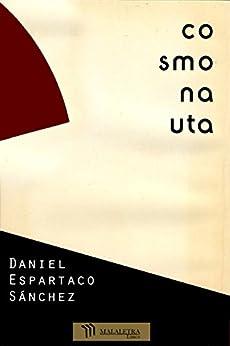 Cosmonauta de [Sánchez, Daniel Espartaco]