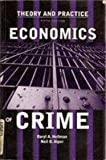 Economics and Crime : Theory and Practice, Alper, 0536613583