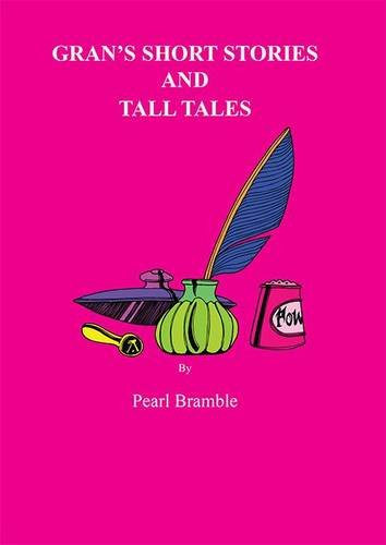 Download Gran's Short Stories and Tall Tales PDF