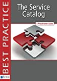 The Service Catalog (Best Practice)
