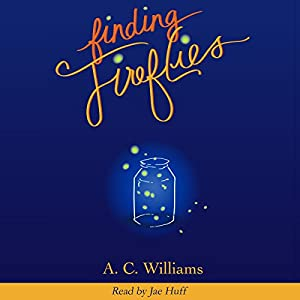 Finding Fireflies Audiobook