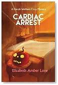 Cardiac Arrest: A Farrah Wethers Mystery (Book 1) (Farrah Wethers Mysteries) (Volume 1)