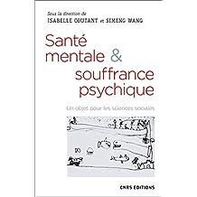 Santé mentale & souffrance psychique (French Edition)