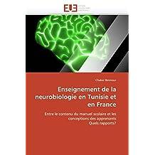 ENSEIGNEMENT DE LA NEUROBIOLOGIE EN TUNISIE E
