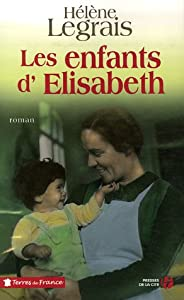 vignette de 'Les Enfants d'Elisabeth (Hélène Legrais)'
