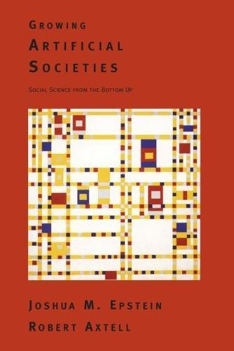 Growing Artificial Societies: Social Science From the Bottom Up (Complex Adaptive Systems)