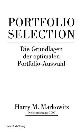 Portfolio Selection: Effiziente Diversifikation von Anlagen