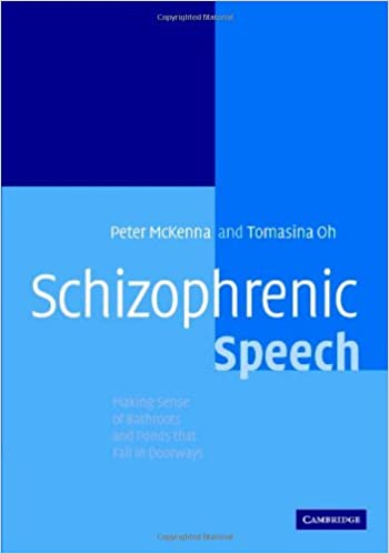 Schizophrenic Speech: Making Sense of Bathroots and Ponds