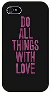 iPhone 5 / 5s Do all things with love - Black plastic case / Inspirational and motivational life quotes / SURELOCK AUTHENTIC