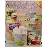 Lots and Lots of Painted Pots, Teri Stillwaugh, 1562312790
