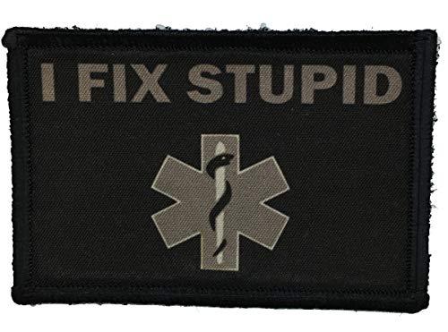 """Subdued""""I Fix Stupid"""" Medic/EMT Morale Patch. 2x3"""" Hook Velc"""