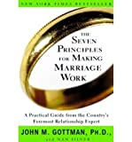 img - for { [ THE SEVEN PRINCIPLES FOR MAKING MARRIAGE WORK - NEWER VERSION AVAILABLE ] } Gottman, John M ( AUTHOR ) May-16-2000 Paperback book / textbook / text book