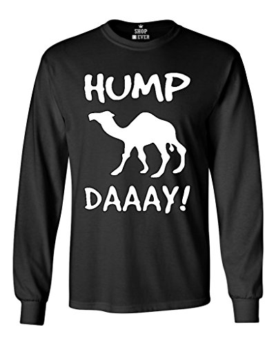 Shop4Ever® Camel Commercial Hump Day! Long Sleeve Shirt Funny Shirts Large Black 0