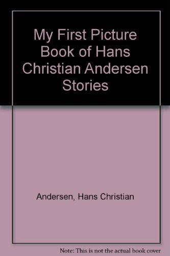 My First Picture Book of Hans Christian Andersen Stories