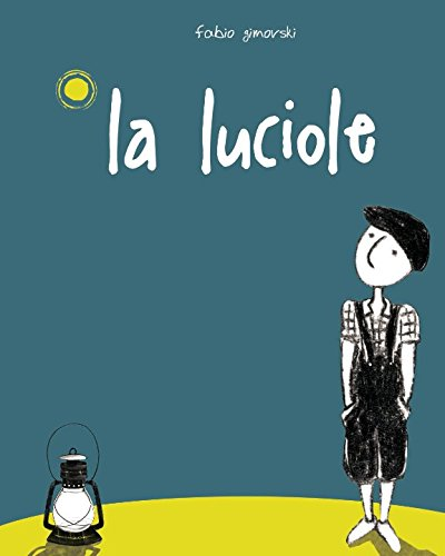 Luciole Broché – 22 avril 2017 Fabio Gimovski Independently published 1521132666