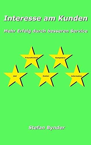 Interesse am Kunden: Mehr Erfolg durch besseren Service