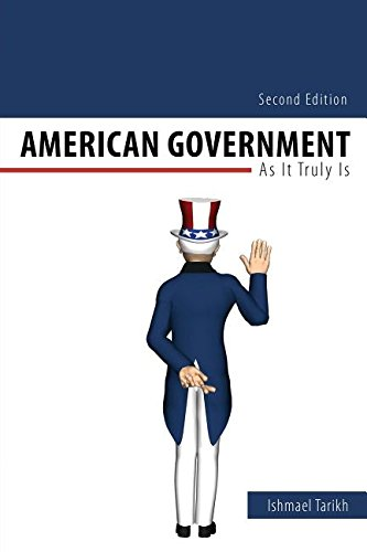 American Government: As It Truly Is