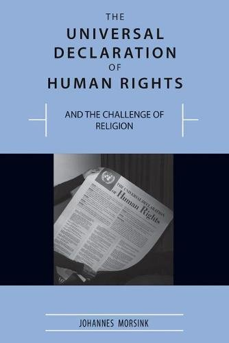 The Universal Declaration of Human Rights and the Challenge of Religion by University of Missouri