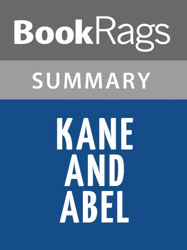 Summary & Study Guide Kane and Abel by Jeffrey Archer, Baron Archer of Weston-super-Mare