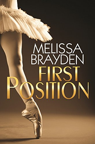 First Position by [Brayden, Melissa]