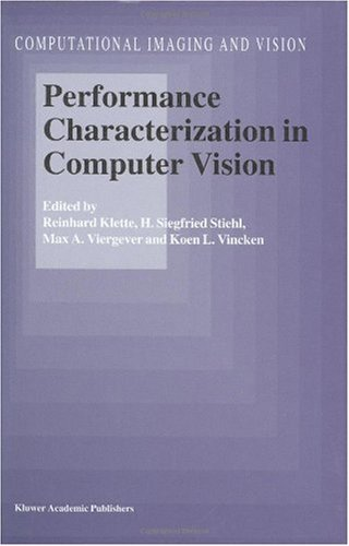 Download Performance Characterization in Computer Vision (Computational Imaging and Vision) Pdf