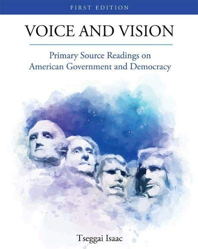Voice and Vision: Primary Source Readings on American Government and Democracy