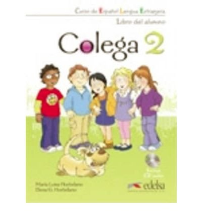 Colega: Libro Del Alumno + Cuaderno De Ejercicios + CD (Pack) 2 (Mixed media product)(Spanish) - Common pdf epub